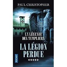 La Légende des Templiers - tome 5 : La légion perdue (5)