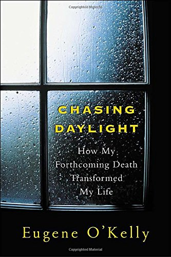 chasing-daylight-how-my-forthcoming-death-transformed-by-life-how-my-forthcoming-death-transformed-m