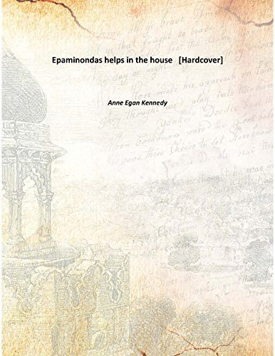 Epaminondas helps in the house [Hardcover] by Constance,Kennedy, Anne Egan (2015-08-06)