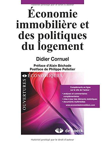 Economie immobilière et des politiques de logement par Didier Cornuel