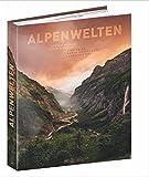 Bildband Alpen - Magie der Berge: Eine Reise durch unberührte Landschaften im...