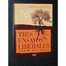TRES ENSAYOS LIBERALES