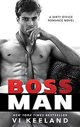 Bossman by Vi Keeland (2016-07-18)
