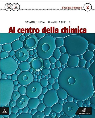 Al centro della chimica. Per gli Ist. tecnici e professionali. Con e-book. Con espansione online: 2