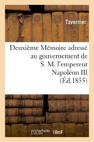 Deuxième Mémoire adressé au gouvernement de S.M. l'empereur Napoléon III sur l'expédition: de Crimée et la conduite de la guerre d'Orient, par un officier général