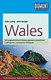 DuMont Reise-Taschenbuch Reiseführer Wales: mit Online-Updates als Gratis-Download - Petra Juling