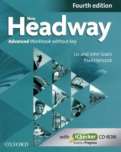 New Headway 4th Edition Advanced. Workbook without Key (New Headway Fourth Edition)