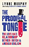 #3: The Prodigal Tongue: The Love-Hate Relationship Between British and American English