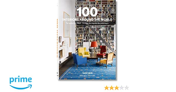 100 Interiors Around the World Bibliotheca Universalis: Amazon.de ...