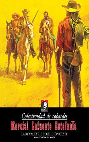 Colectividad de cobardes (Colección Oeste) por Marcial Lafuente Estefanía