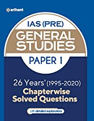 26 Years Chapterwise Solved Questions UPSC IAS Pre General Studies Paper I for 2021 Exam
