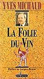 Telecharger Livres Folie Du Vin (PDF,EPUB,MOBI) gratuits en Francaise