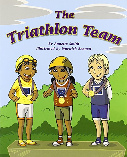Rigby Flying Colors: Individual Student Edition Turquoise the Triathlon Team