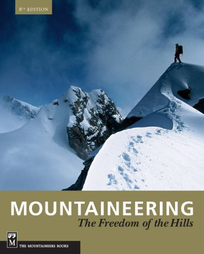 By The Mountaineers Mountaineering: Freedom of the Hills (8th Edition)