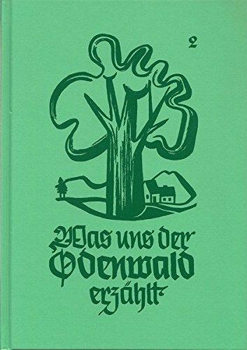 Was uns der Odenwald erzählt, Band 2, HVT, 2004, Reprint