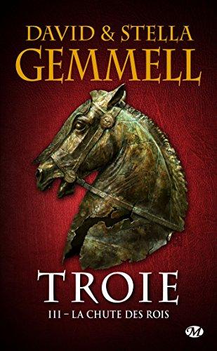 La Chute des rois: Troie, T3