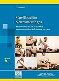 Movilización Neuromeníngea. Tratamiento De Los Trastornos Mecanosensitivos Del Sistema Nervioso (Incluye Sitio Web)