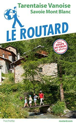 Guide du Routard Tarentaise Vanoise par Collectif
