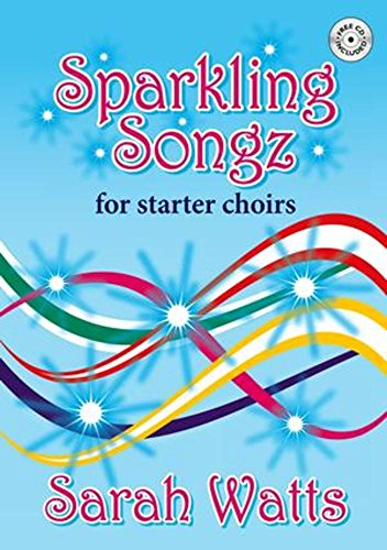 sparkling-songz-for-starter-choirs-sarah-watts