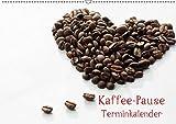 Kaffee-Pause Terminkalender (Wandkalender 2019 DIN A2 quer): Kaffee Pause, das ist der Moment, einen guten Kaffee zu genießen, um zur Ruhe zu kommen, ... 14 Seiten (CALVENDO Lifestyle)