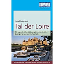 DuMont Reise-Taschenbuch Reiseführer Tal der Loire: mit Online-Updates als Gratis-Download
