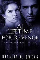 A Lifetime for Revenge: A Paranormal Romance  (The Valthreans Book 2)