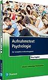 Produkt-Bild: Aufnahmetest Psychologie: Der komplette Vorbereitungskurs inklusive vollständiger Testsimulation (Pearson Studium - Psychologie)