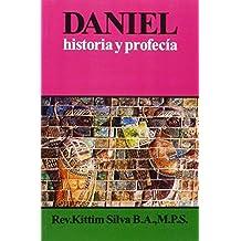Daniel historia y profec??a (Spanish Edition) by Kittim Silva-Berm??dez (2009-12-05)