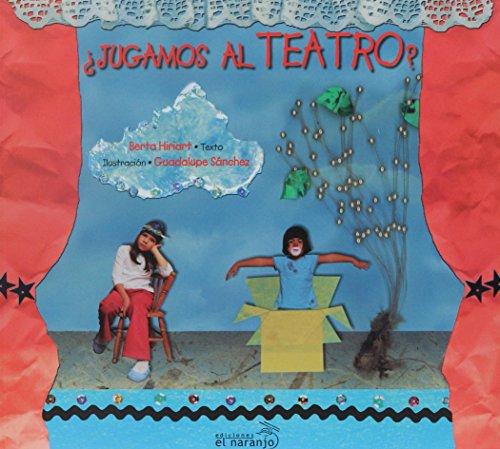 Jugamos al teatro?/Lets Play Theater? (Asomate A) por Berta Hiriart Urdanivia