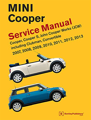 mini-cooper-r55-r56-r57-service-manual-2007-2008-2009-2010-2011-2012-2013-cooper-cooper-s-john-coope