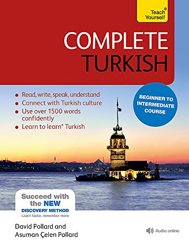 Complete Turkish Beginner to Intermediate Course: (Book and audio support) (Teach Yourself)