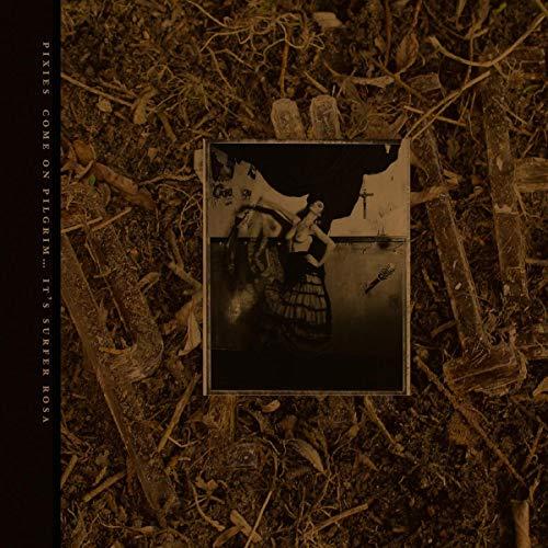 Come on Pilgrim-It\'S Surfer Rosa [Vinyl LP]