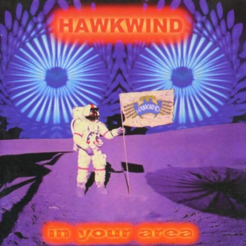 In Your Area By Hawkwind (2000-04-03)