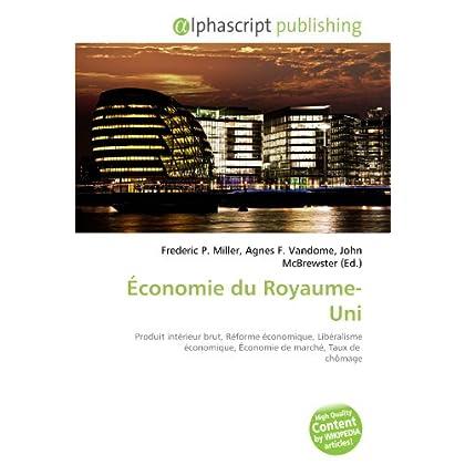 Économie du Royaume-Uni: Produit intérieur brut, Réforme économique, Libéralisme économique, Économie de marché, Taux de  chômage