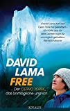 Free: Der Cerro Torre, das Unmögliche und ich - David Lama