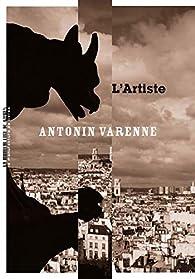 L'artiste par Antonin Varenne