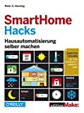 Smart Home Hacks: Hausautomatisierung selber machen