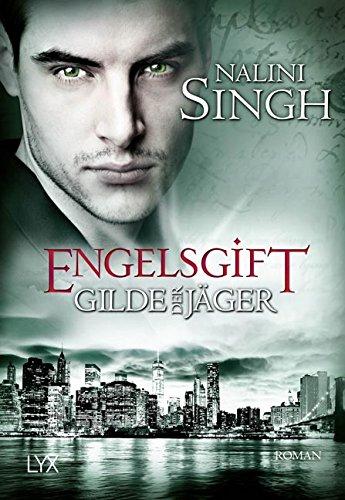 Buchseite und Rezensionen zu 'Gilde der Jäger - Engelsgift (Elena-Deveraux-Serie)' von Nalini Singh