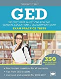 GED Exam Practice Tests: 350 Test Prep Questions for the General Educational Development
