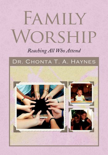 Family Worship Reaching All Who Attend