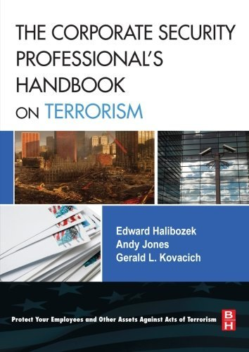 The Corporate Security Professional's Handbook on Terrorism by Edward Halibozek MBA (2007-09-11)