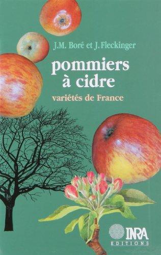 Pommiers à cidre. variétés de France