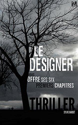 Couverture du livre Le Designer - Les six premiers chapitres