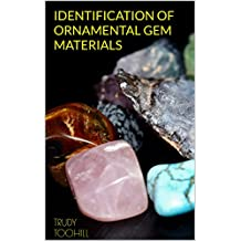 Identification of Ornamental Gem Materials: Australian Gemstones Series Book 10 (English Edition)