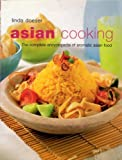 Asian Cooking: The Complete Encyclopedia of Aromatic Asian Food by Linda Doeser (2003-01-01)
