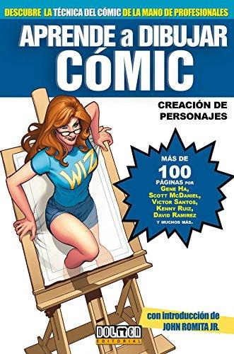 Aprende a dibujar comic 4/ Learn to Draw Comic: Creacion de personajes/ Creation of Characters (Aprende a Dibujar/ Learn to Draw) por From Tebeos Dolmen