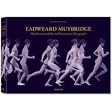 Eadward Muybridge: The Complete Locomotion Photographs