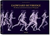 Eadweard Muybridge: The Complete Locomotion Photographs