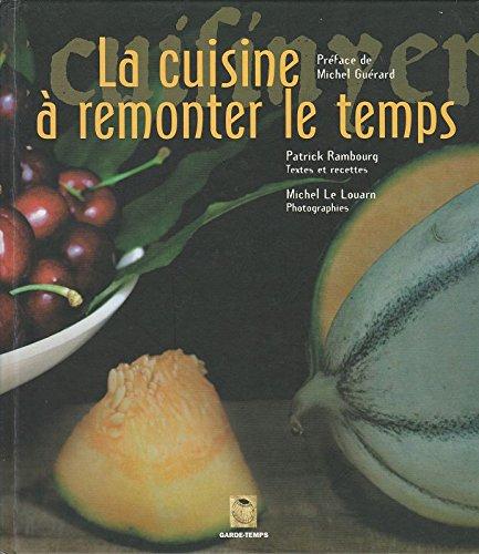 La cuisine  remonter le temps