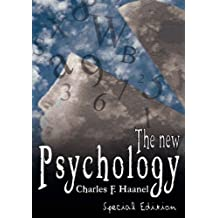 The New Psychology by Charles F. Haanel (2007-04-14)